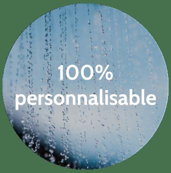 100% personnalisable